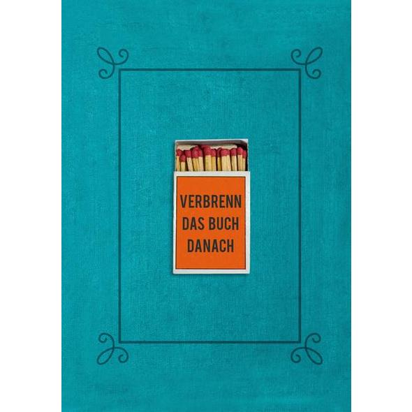 Verbrenn das Buch danach  Ein Ausfüllbuch für Erwachsene (Hardcover)