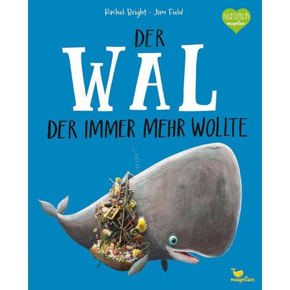 Der Wal, der immer mehr wollte